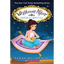 Genie in a Bottle (Whatever After #9) (Whatever After (Paperback))