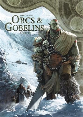 Orcs et Gobelins T03 - Gri'im (SOL.FANTASTIQUE) por Nicolas Jarry