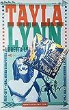 Tayla Lynn: The Ranch (Feat. Loretta Lynn) + Autographed Poster - Direct From Artist by Tayla Lynn (2016-08-03)