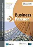 Business Partner B1 with MyEnglishLab,  Online Workbook and Resources (ELT Business & Vocational English)