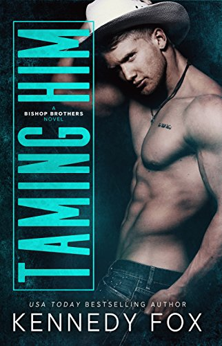 Taming Him: A small town romance (Bishop Brothers Book 1) (English Edition)