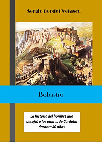Descargar Libro Bobastro de Sergio Bordel Velasco