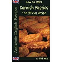 How To Make  Cornish Pasties: The Official Recipe