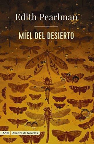 Miel del desierto (AdN) (Adn Alianza De Novelas)