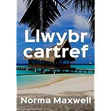 Llwybr cartref (Welsh Edition)