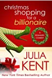 Christmas Shopping for a Billionaire (Shopping for a Billionaire series Book 5) (English Edition)