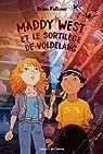 Maddy West et le sortilège de Voldelang (Divers littérature 10 ans et +) par Falkner