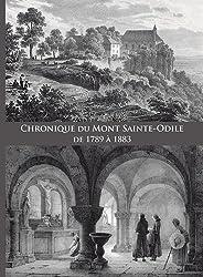 Chronique du Mont Sainte-Sainte Odile de 1789 à 1883
