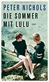 Die Sommer mit Lulu: Roman von Peter Nichols