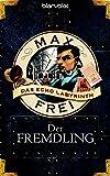 Max Frei: Der Fremdling