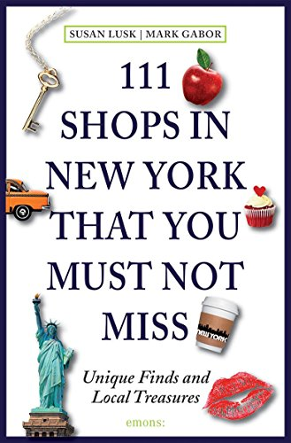111 Shops in New York that you must not miss: The sophisticated shopper's guide