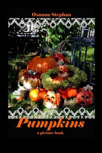Pumpkins: a picture book