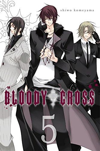 Bloody Cross, Vol. 5 (Bloody Cross)
