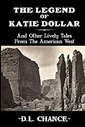 The Legend Of Katie Dollar (English Edition)