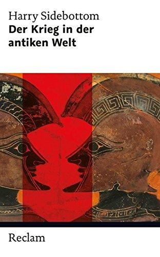 Der Krieg in der antiken Welt (Reclam Taschenbuch, Band 20397)