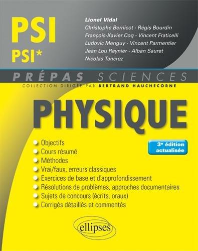 Physique PSI/PSI* - 3e édition actualisée par Lionel Vidal