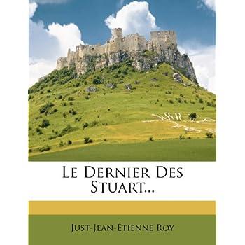 Le Dernier Des Stuart...
