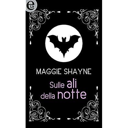 Sulle Ali Della Notte (Elit) (Wings In The Night Vol. 1)