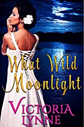What Wild Moonlight (English Edition)