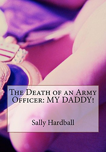the-death-of-an-army-officer-my-daddy-english-edition