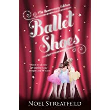 Ballet Shoes by Noel Streatfeild (2011-04-07)