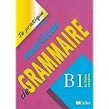 Je Pratique Exercice De Grammaire B1-Didier