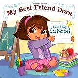 Best Nickelodeon Friends For Girls - Let's Play School!: My Best Friend Dora Review