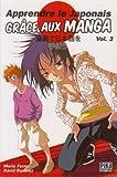 Apprendre le japonais grace aux manga Vol.3