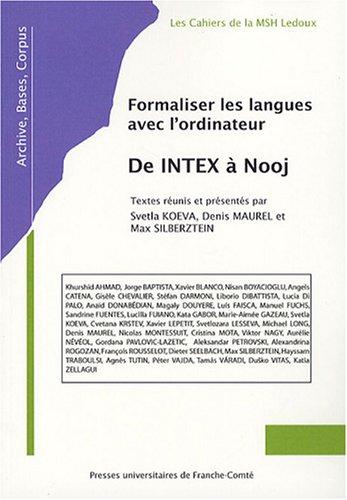 Formaliser les langues avec l'ordinateur : de Intex à Nooj