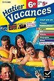 Hatier Vacances - Toutes les matières, de 6e vers la 5e, 11/12 ans