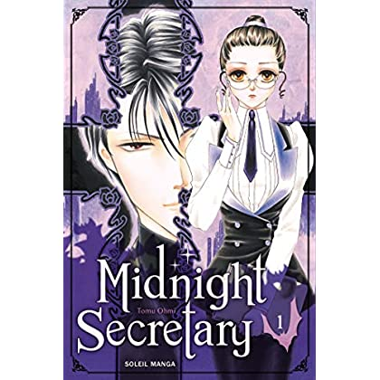 Midnight Secretary, Tome 1 :