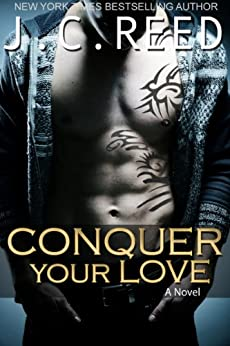 Conquer Your Love by [Reed, J.C.]