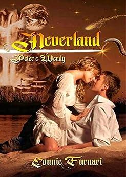 Neverland (Peter Pan & Wendy) di [Furnari, Connie]
