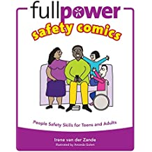 Fullpower Safety Comics: People Safety Skills for Teens and Adults (Kidpower Safety Comics)