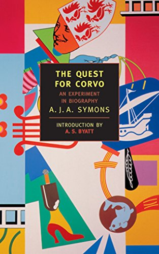 The Quest For Corvo: An Experiment in Biography (NYRB Classics)
