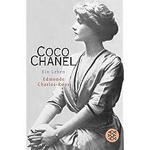 Coco Chanel: Ein Leben