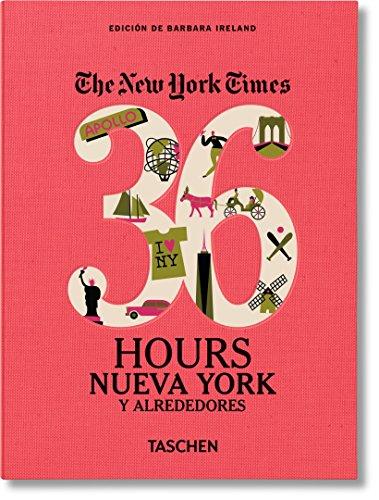 NYT. 36 Hours. Nueva York y alrededores por Barbara Ireland