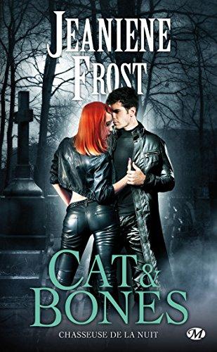 Cat & Bones: Chasseuse de la nuit, T0 par [Frost, Jeaniene]