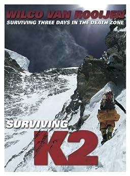 Surviving K2 (English Edition) par [van Rooijen, Wilco]