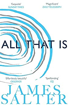 All That Is (English Edition) par [Salter, James]