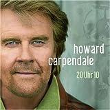 Songtexte von Howard Carpendale - 20 Uhr 10