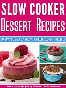Slow cooker dessert recipes 30 simple and easy slow for Quick and easy crock pot dessert recipes