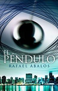 El péndulo par Rafael Ábalos