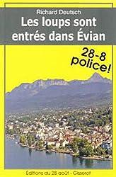 Les loups sont entrés dans Evian