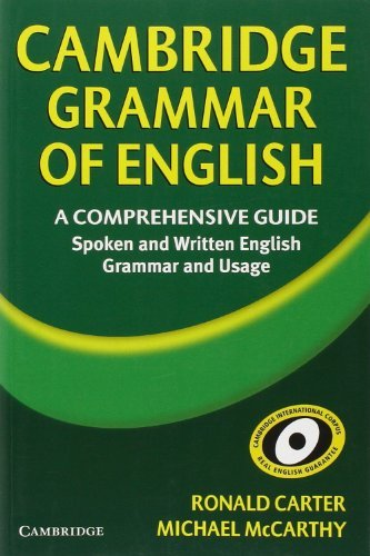 Cambridge Grammar of English: A Comprehensive Guide by Ronald Carter (2006-03-06)