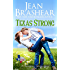 Texas Strong: Sweetgrass Springs Stories (Texas Heroes Book 17)