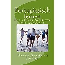 Portugiesisch lernen: Die ersten Schritte für Anfänger