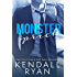 Monster Prick (An Older Brother's Best Friend Romance) (English Edition)
