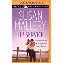 Lip Service (Lone Star Sisters, Band 2)