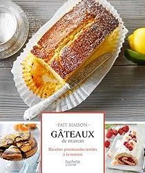 Gâteaux de maman : Recettes gourmandes testées à la maison